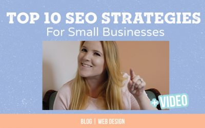 Top 10 2018 SEO Strategies for Small Businesses
