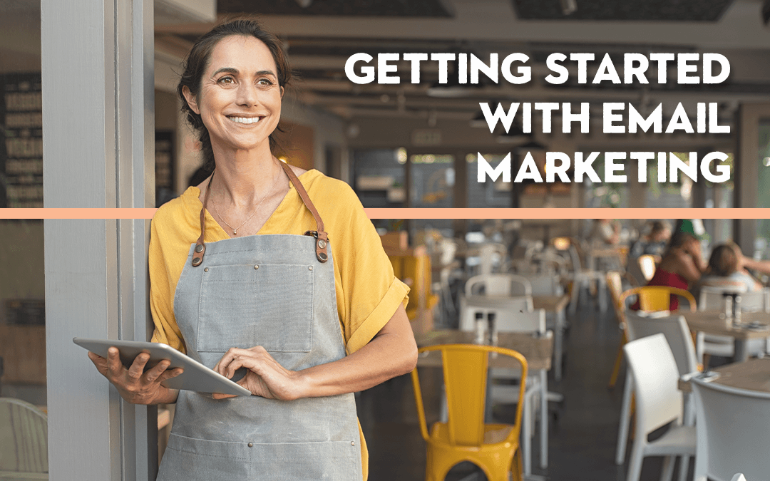 Getting Started with Email Marketing for your brand